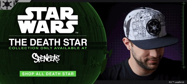 Death Star Collection only at Spencers